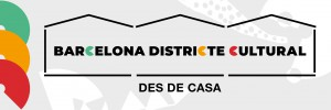 BCN districte cultural des de casa
